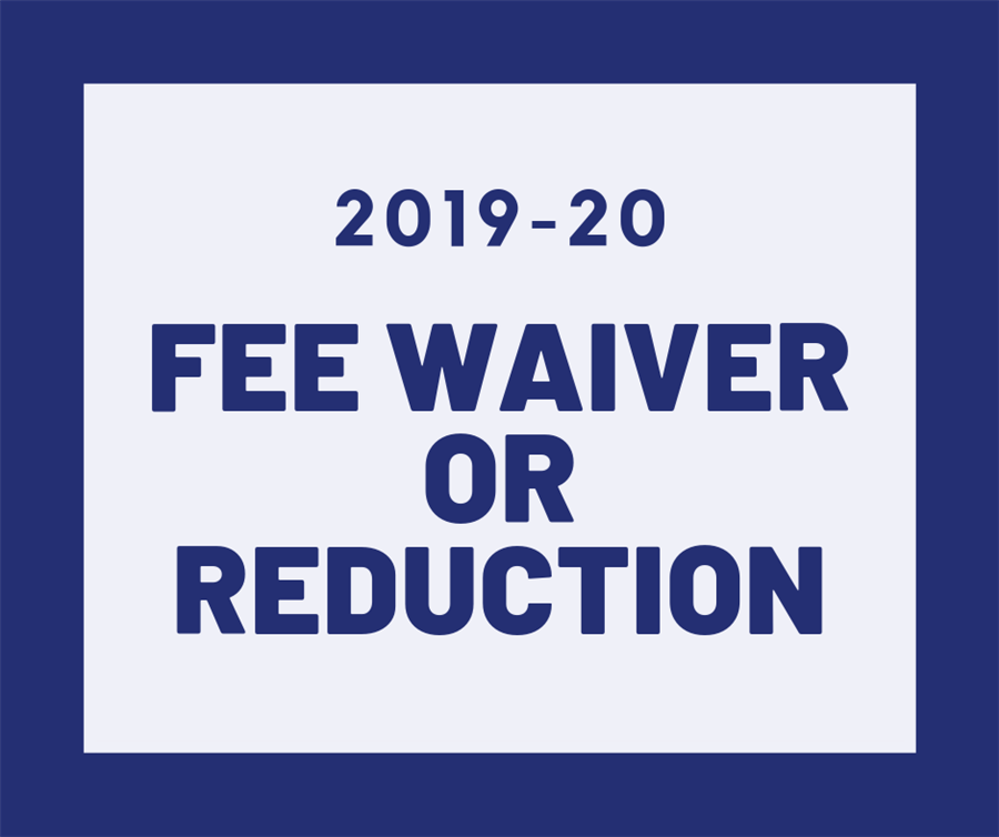 2019-20 Request for Fee Waiver or Reduction Form